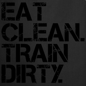 Eat Clean Train Dirty - Bodybuilding, Crossfit Camisetas - Delantal de cocina