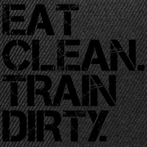 Eat Clean Train Dirty - Bodybuilding, Crossfit T-shirts - Snapback cap