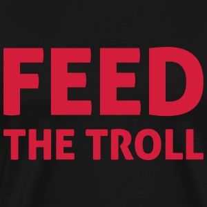 Feed The Troll Sweaters - Mannen Premium T-shirt