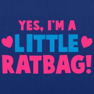 YES, I'm a little RATBAG! naughty child funny  Shirts - Tote Bag