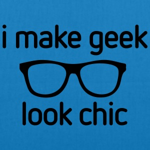 I make Geek look Chic T-shirts - Bio stoffen tas