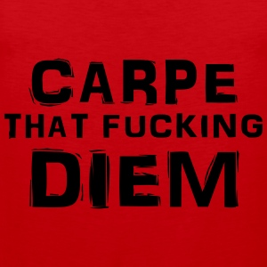 Carpe that fucking diem T-shirts - Premiumtanktopp herr