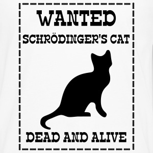 Wanted Schrödinger's Cat - Dead And Alive Tee shirts - T-shirt manches longues Premium Homme