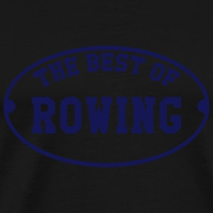 The best of Rowing Sudaderas - Camiseta premium hombre