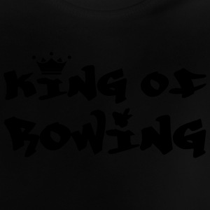 King of Rowing T-shirts - Baby-T-shirt