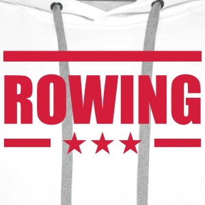 Rowing Shirts - Men's Premium Hoodie