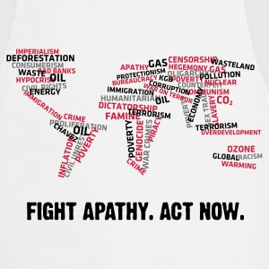 Fight Apathy, Act Now (v1, 3c, MPde) - Kochschürze