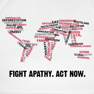 Fight Apathy, Act Now (v1, 3c, MPde) - Baseballkappe