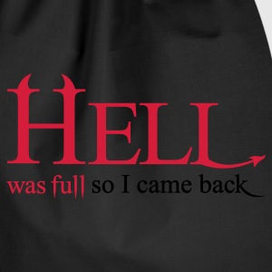 Hell was full so I came back - Turnbeutel