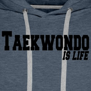 taekwondo is life T-shirts - Sweat-shirt à capuche Premium pour hommes