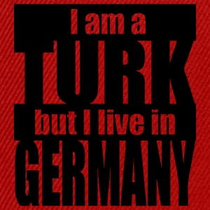 i am a Turk but i live in Germany - Snapback Cap