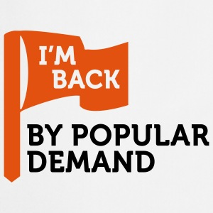 I'm back by popular demand 2 (2c) T-shirts - Forklæde