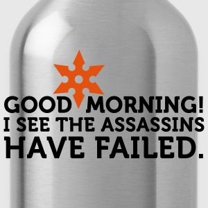 I See The Assassins Have Failed 2 (2c) T-shirts - Drinkfles