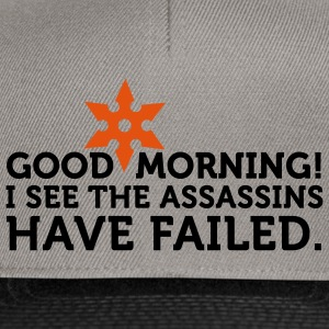 I See The Assassins Have Failed 2 (2c) T-shirts - Snapback cap