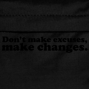 don't make excuses make changes T-shirts - Ryggsäck för barn
