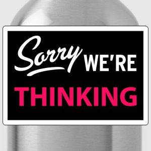 sorry we are thinking T-shirts - Drinkfles
