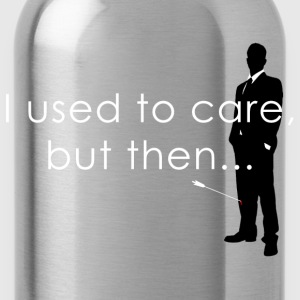 I Used To Care... T-Shirts - Water Bottle