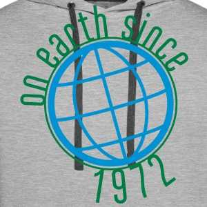 Birthday Design - On Earth since 1972 (uk) T-Shirts - Men's Premium Hoodie