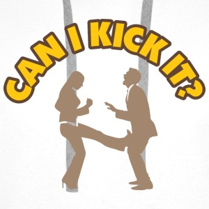 Can I Kick It 1 (dd)++2012 Tee shirts - Sweat-shirt à capuche Premium pour hommes