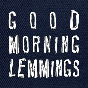 Good Morning Lemmings 01 ★ SpiritSpread T-Shirts - Snapback Cap
