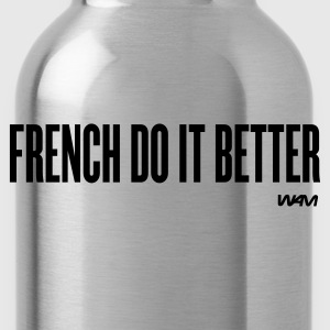 french do it better T-shirts (m. courtes) - Gourde