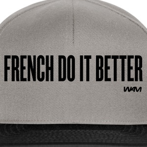 french do it better T-shirts (m. courtes) - Casquette snapback