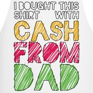 Weiß Cash From Dad T-Shirts - Kochschürze
