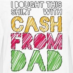 Weiß Cash From Dad T-Shirts - Männer Premium Langarmshirt