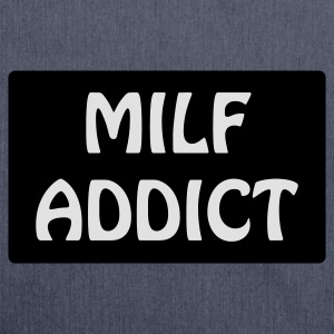 MILF Addict (vectoriel) T-Shirts - Shoulder Bag made from recycled material