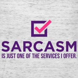 Sarcasm Is Just One 1 (2c)++ T-skjorter - Singlet for kvinner fra Bella