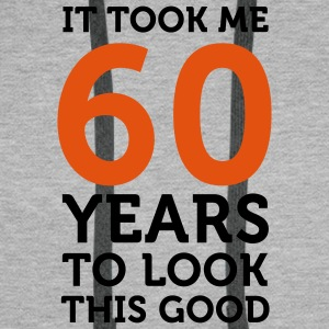 60 Years To Look Good 1 (2c)++ T-shirt - Felpa con cappuccio premium da uomo