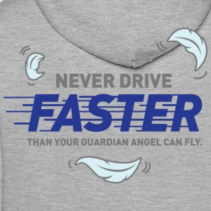 Never Drive Faster 2 (dd)++ T-shirts - Mannen Premium hoodie