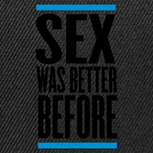 Nero sex was better before T-shirt - Snapback Cap