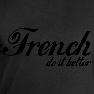 Noir french do it better T-shirts - Sweat-shirt Homme Stanley & Stella