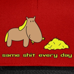 Red Same shit different day horse pony ride T-Shirts - Snapback Cap