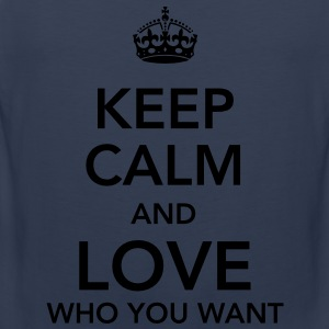 keep calm and love who you want T-Shirts - Männer Premium Tank Top