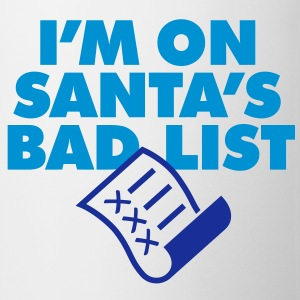 Im On Santas Bad List 1 (2c)++ Camisetas - Taza