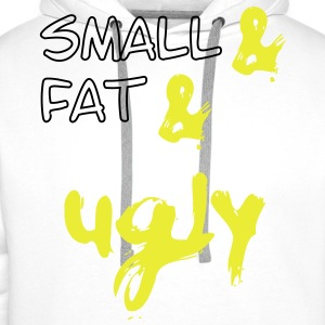 Small & Fat & Ugly,  2c T-shirts - Premiumluvtröja herr