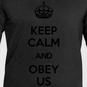 KEEP CALM AND OBEY US T-Shirts - Men's Sweatshirt by Stanley & Stella