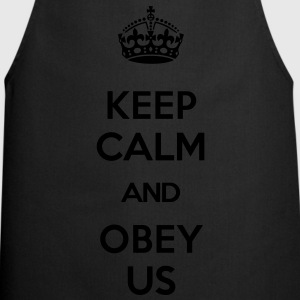 KEEP CALM AND OBEY US T-Shirts - Cooking Apron