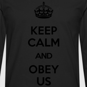 KEEP CALM AND OBEY US T-Shirts - Men's Premium Longsleeve Shirt