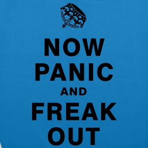 NOW PANIC AND FREAK OUT T-Shirts - EarthPositive Tote Bag