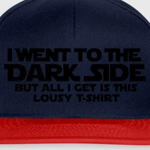 Went to dark side - Lousy T-Shirt 1c T-Shirts - Snapback Cap