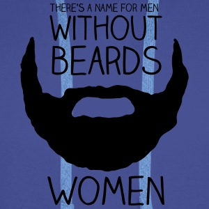 There's a name for men without beards - women T-Shirts - Men's Premium Hoodie