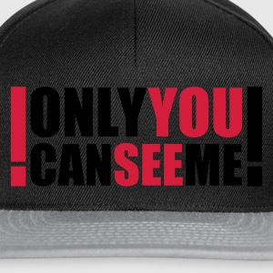 :: only you can see me :-: - Snapback cap