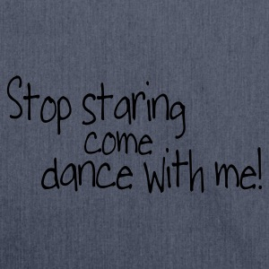 Dark navy stop staring and come dance with me T-shirts - Schoudertas van gerecycled materiaal