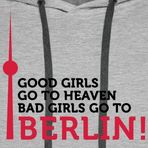Bad Girls go to Berlin (2c) T-Shirts - Men's Premium Hoodie