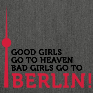 Bad Girls go to Berlin (2c) T-Shirts - Shoulder Bag made from recycled material