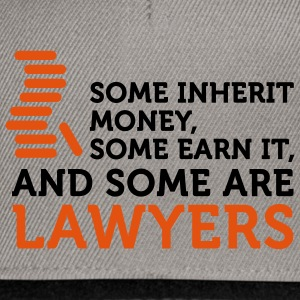 Some Men are Lawyers (2c) T-shirts - Snapbackkeps