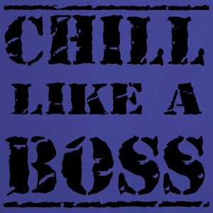 Chill like a boss T-paidat - Esiliina
